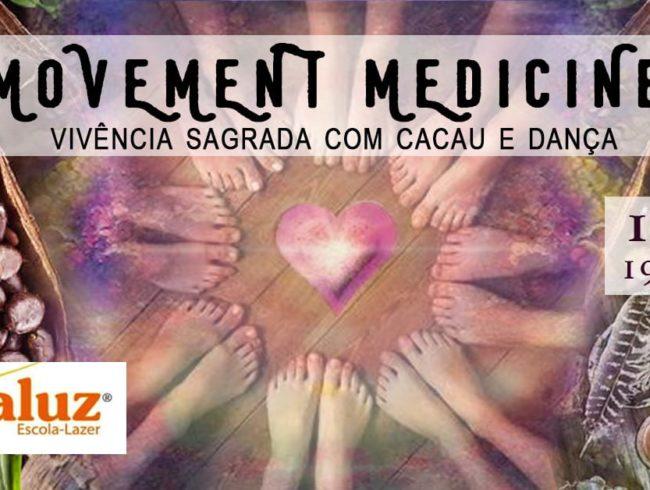 MOVEMENT MEDICINE. Sábado 10/11/18 das 19:30 às  21:30.