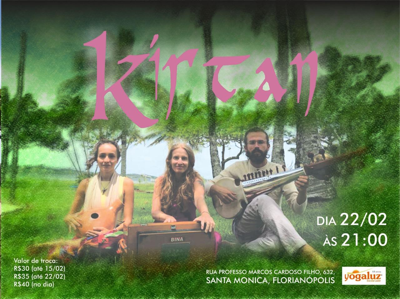 KIRTAN - MÚSICA, MANTRA E MEDITAÇÃO . 22/02/19. 21h.