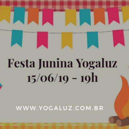 FESTA JUNINA YOGALUZ -  SÁBADO 15/06/19 -  19H
