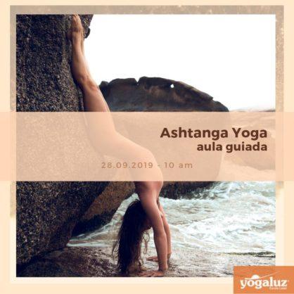Ashtanga Vinyasa Yoga. Sábado dia 28/09/19.