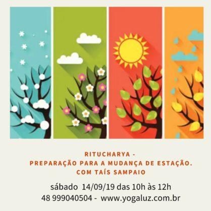 RITUCHARYA -  Preparação para mudança de estação. Sábado 14/09